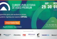Photo of LAMAC anuncia el regreso de la Cumbre Publicitaria de Video Premium Virtual