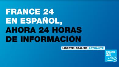Photo of France 24 en español inicia emisiones diarias de 24  horas a partir del 24 de septiembre