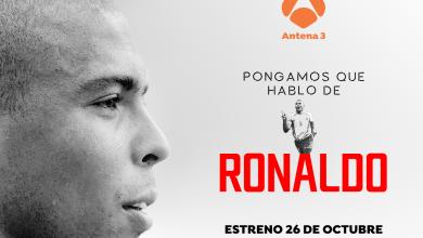 Photo of Antena 3 Internacional estrena el martes 26 de octubre el documental 'Pongamos que hablo de Ronaldo'